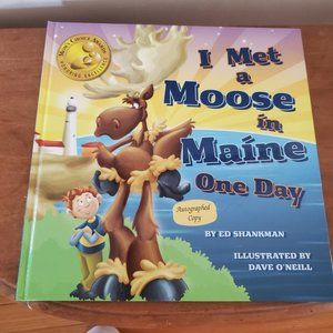 Signed I Met a Moose in Maine One Day Book